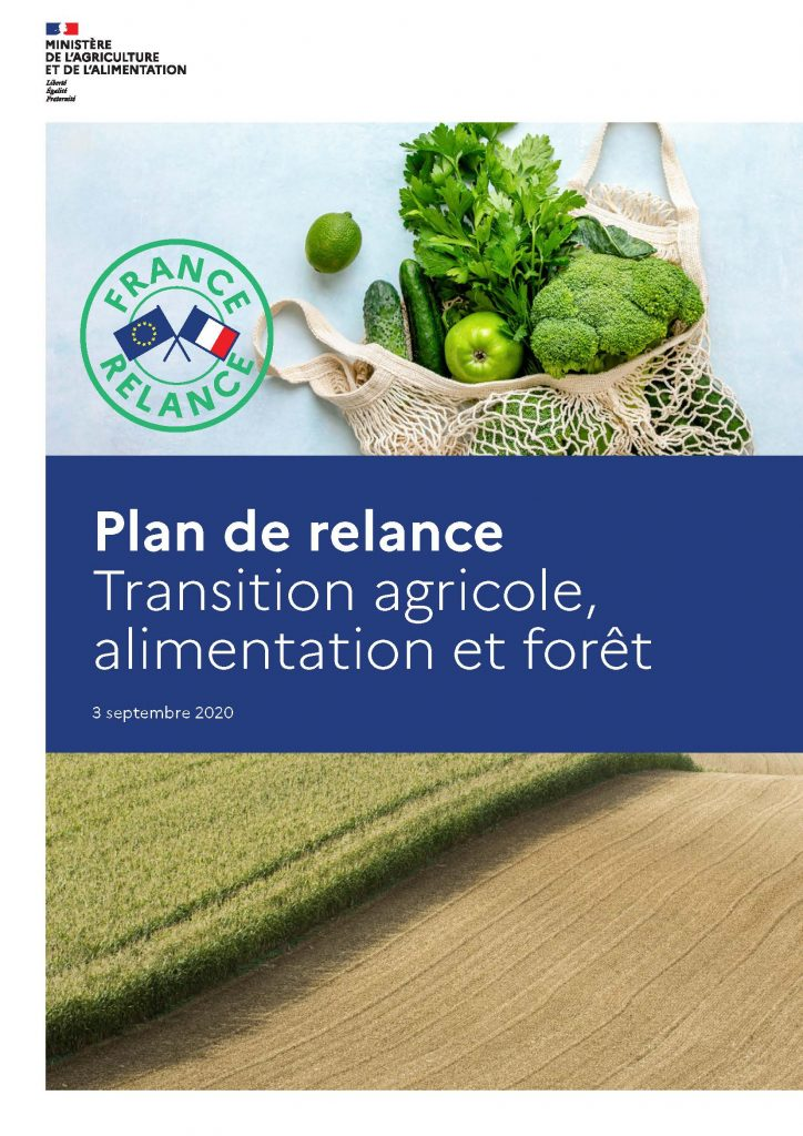 Plan de relance - volet Transition agricole, alimentation et forêt